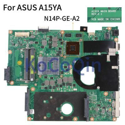 KoCoQin laptop Motherboard For ASUS A15YA REV:2.1 SLJ8C N13P-GS-A2 Mainboard
